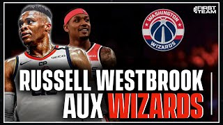 RUSSELL WESTBROOK REJOINT LES WASHINGTON WIZARDS