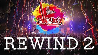 Rewind 2 | Alegria The Festival Of Joy