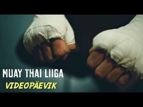 Muay Thai Liiga Videopäevik 26.05.2019