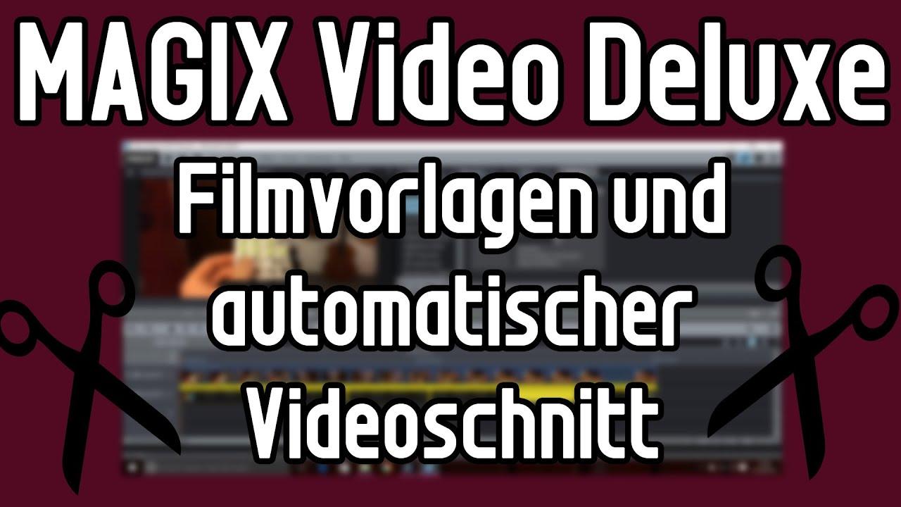 MAGIX Video Deluxe Tutorial: Automatischer Videoschnitt! Videos ...