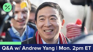 Q&A with Andrew Yang: UBI, Stimulus Plans and Racial Divides During Covid-19