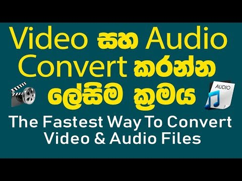 The Fastest Way To Convert Video & Audio Files