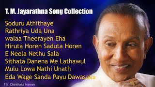 T.M Jayarathna Songs Collection