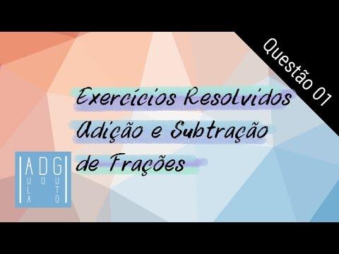 Adicao E Subtracao De Fracoes Questao 01 20 Exercicios