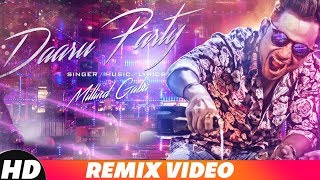 Daaru Party | Remix | Millind Gaba | Latest Remix Songs 2018 | Speed Records
