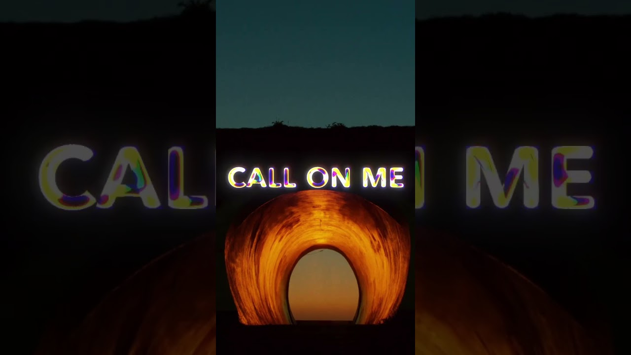 Call On Me - Official Video