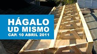 Hágalo Usted Mismo: Programa 10 de Abril 2011