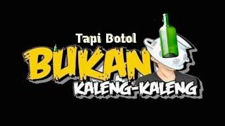Download BUKAN KALENG - KALENG TAPI BOTOL