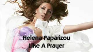 Watch Helena Paparizou Like A Prayer video