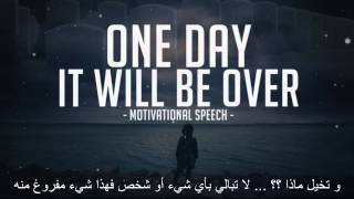 AirDz Motivation || ▶ One day it will be over ( Arabic translated )