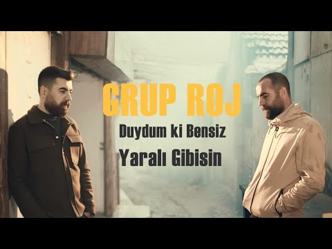 Grup Roj - Duydum ki Bensiz Yaralı Gibisin (Official Video)
