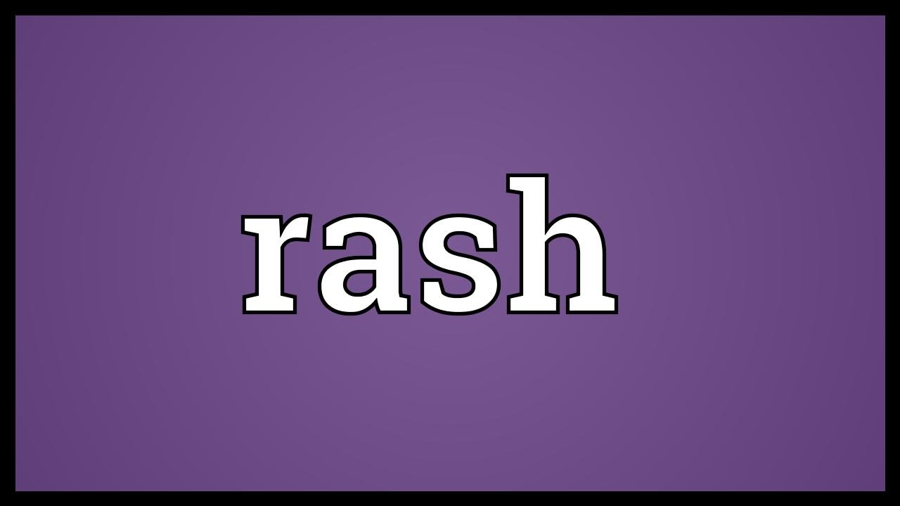 rash meaning in english