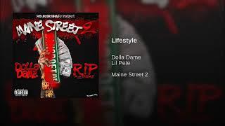 Dolla Dame x Lil Pete - Lifestyle