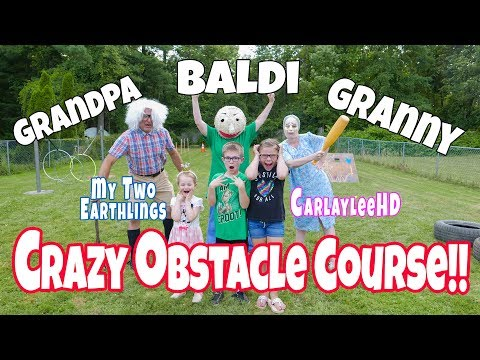 Baldi, Granny, and Grandpa in Real Life  Obstacle Course: Part 2 of a Collab  with Carlaylee Hd!