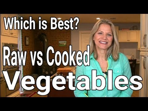 Raw vs Cooked Veggies Is One Better than the Other?