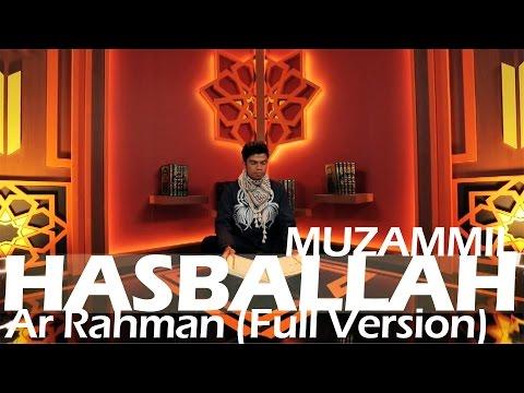 Download Lagu MUZAMMIL HASBALLAH TERBARU - AR RAHMAN (FULL VERSION)