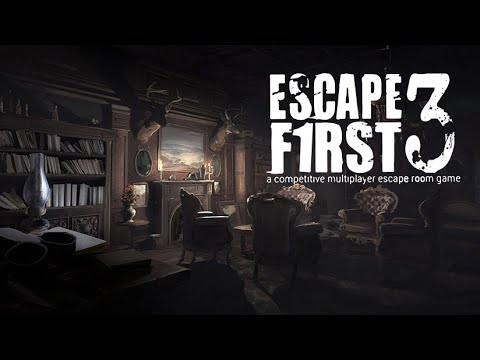 Escape First 3 - Bande Annonce