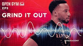 Open Gym presented by Bell S7E9 - Grind It Out