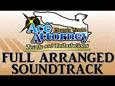 Ace Attorney: Trials and Tribulations - Full soundtrack (ost) Remake/Arranged [Nintendo DS]