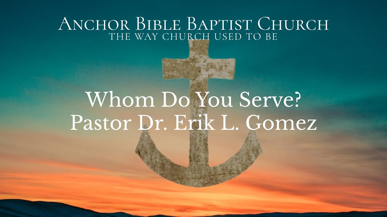 Whom Do You Serve?