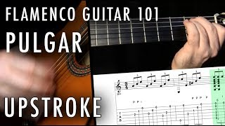Flamenco Guitar 101 - 29 - Flamenco Pulgar - Upstroke