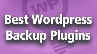 Best Wordpress Backup Plugin And How to Restore?