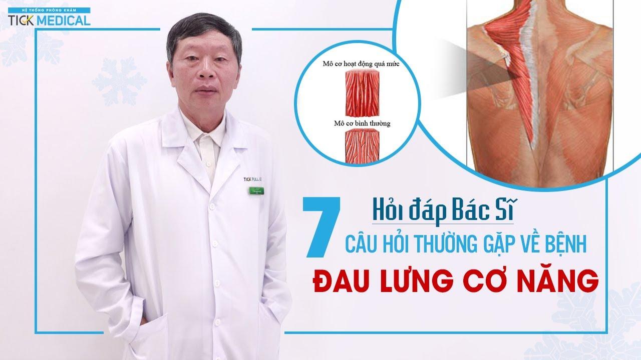 7 Câu hỏi thường gặp về bệnh Đau lưng cơ năng   Phòng khám Tick Medical