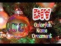 DIY Colorful Name Christmas Ornament || Lucykiins