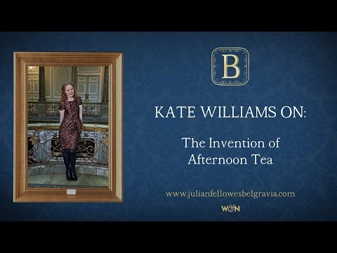 Julian Fellowes's BELGRAVIA Episode 2: Kate Williams on the invention of Afternoon Tea