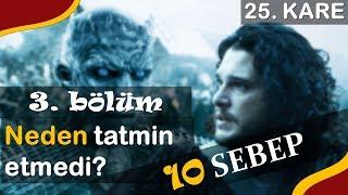 Game of Thrones 8. Sezon 3. Bölüm Analiz / Bu kadar kolay olmamalıydı!