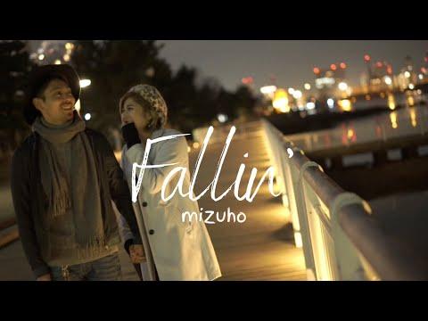 miZuho Music Video 【Fallin'】