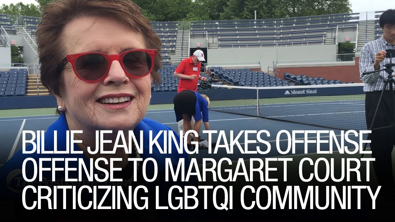 Billie Jean King Takes fense To Margaret Court Criticizing