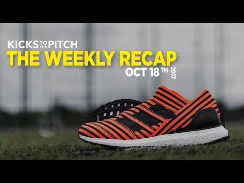 The Weekly Recap 10-10-17 | Kicks to the Pitch | USMNT Failure | Nike Hypervenom