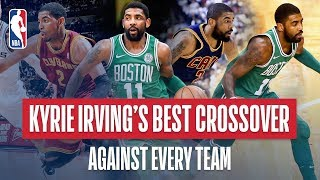 Kyrie Irving's Best Crossover vs Every NBA Team