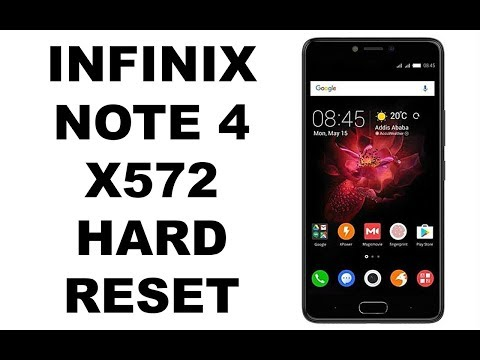 Infinix Note 4 x572 Hard reset via recovery method by techno