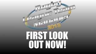 FIRST LOOK AT RUGBY LEAGUE TEAM MANAGER 2015