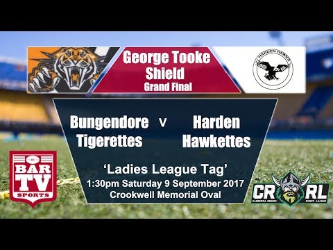 2017 Canberra RL George Tooke Shield Ladies League Tag Grand Final - Harden v Bungendore