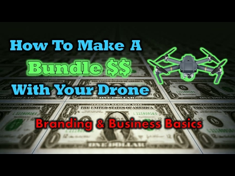 How To Make A Bundle With Your Drone - Branding and Business Basics
