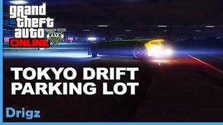 GTA5 - tokyo drift parking lot