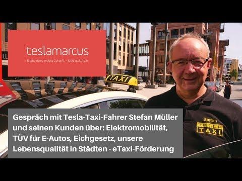 Tesla-Taxi-Fahrer Stefan Müller - 2. Teil - TÜV, Eichgesetz, eTaxi-Förderung