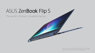 The World's Thinnest Convertible Laptop - ZenBook Flip S | ASUS