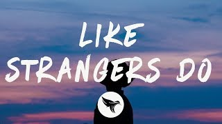 AJ Mitchell - Like Strangers Do (Lyrics)