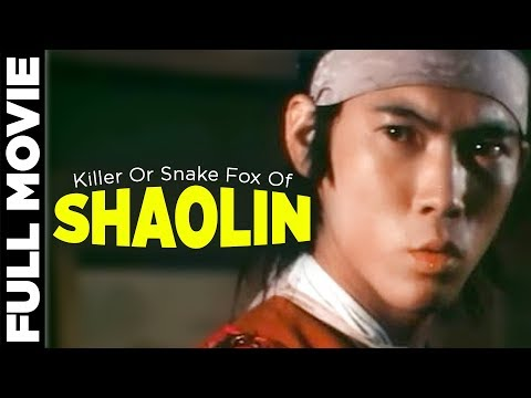 Killer Or Snake Fox Of Shaolin 1978 |  Carter Wong, Lik Cheu