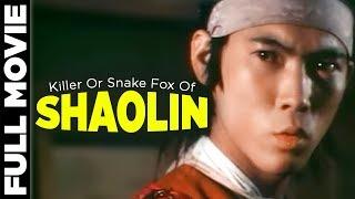 Killer Or Snake Fox Of Shaolin 1978 |  Carter Wong, Lik Cheung, Ya Ying Liu | Hollywood Movies streaming