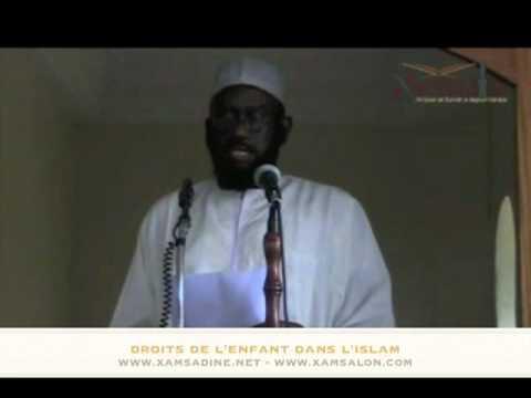 Khoutba - Les Droits de l'enfant dans l'Islam - Dr Mouhammad Ahmad Lo