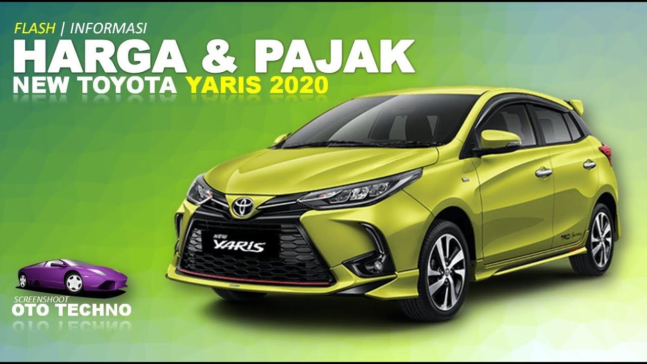 New Toyota Yaris 2020 Harga Pajak Flash Oto Youtube