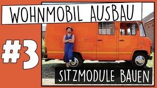 Sitzmodule bauen (Wohnmobil Ausbau Part 3) | My Vanlife
