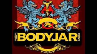 Bodyjar - Not From Where I Stand