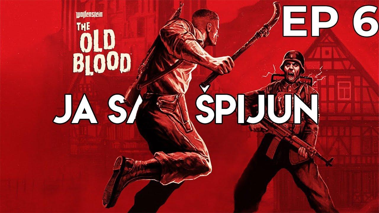 Wolfenstein: The Old Blood EP 6 - Ja sam špijun