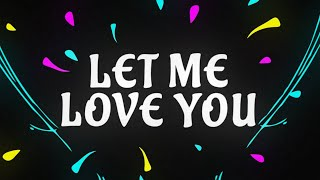 Let Me Love You Ringtone (Free Download Link Included)